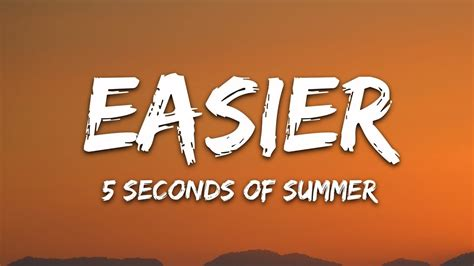 5 Seconds Of Summer - Easier (Lyrics) 5SOS - YouTube