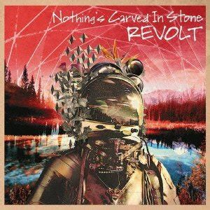 Revolt (Nothing's Carved in Stone album) - Wikipedia